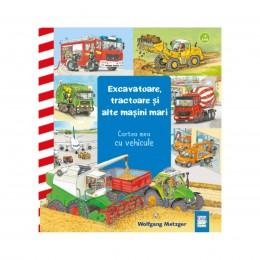 Excavatoare, tractoare și alte mașini mari