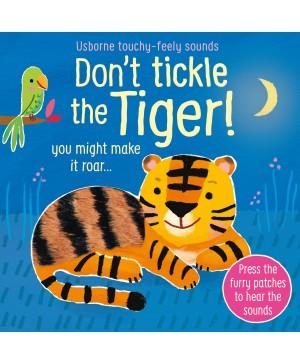 Carte cu sunete Nu Gâdila Tigrul - Don't tickle the Tiger Usborne +6l