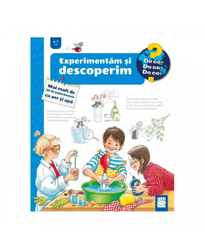 Experimentăm și descoperim - Mai mult de 30 de experimente cu aer și apă