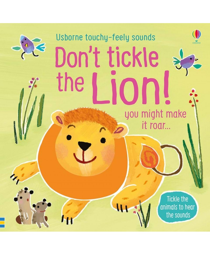Carte cu sunete Nu Gâdila Leul - Don't tickle the Lion Usborne +6l