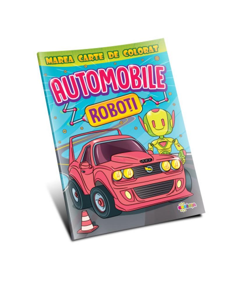 Marea carte de colorat. Automobile & Roboți