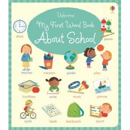 Prima mea carte cu cuvinte de la școală - My first word book about school